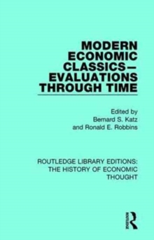 Modern Economic Classics-Evaluations Through Time, Hardback Book