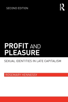 Profit and Pleasure : Sexual Identities in Late Capitalism, Paperback / softback Book