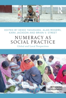 Numeracy as Social Practice : Global and Local Perspectives, Paperback / softback Book