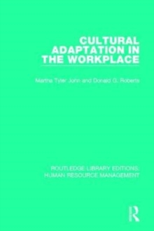 Cultural Adaptation in the Workplace, Paperback / softback Book