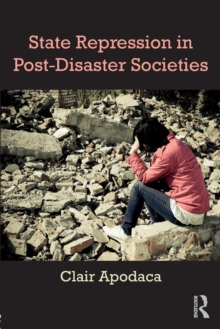 State Repression in Post-Disaster Societies, Paperback / softback Book