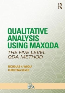Qualitative Analysis Using MAXQDA : The Five-Level QDA (TM) Method, Paperback / softback Book