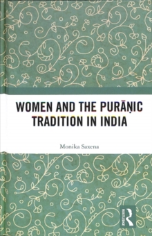 Women and the Puranic Tradition in India, Hardback Book