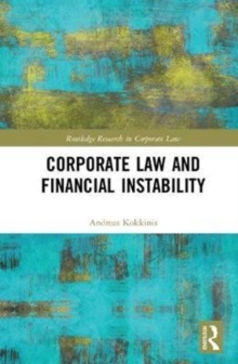 Corporate Law and Financial Instability, Hardback Book