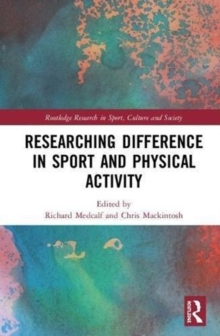 Researching Difference in Sport and Physical Activity, Hardback Book