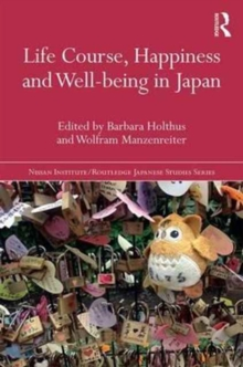 Life Course, Happiness and Well-being in Japan, Paperback Book