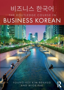 The Routledge Course in Business Korean, Paperback / softback Book