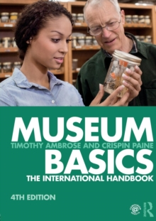 Museum Basics : The International Handbook, Paperback / softback Book