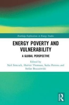Energy Poverty and Vulnerability : A Global Perspective, Hardback Book