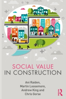 Social Value in Construction, Paperback / softback Book