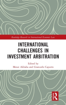International Challenges in Investment Arbitration, Hardback Book