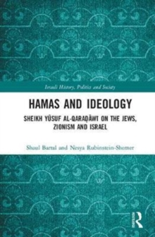 Hamas and Ideology : Sheikh Yusuf al-Qaradawi on the Jews, Zionism and Israel, Hardback Book