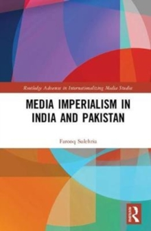 Media Imperialism in India and Pakistan, Hardback Book