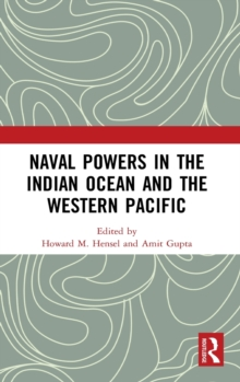 Naval Powers in the Indian Ocean and the Western Pacific, Hardback Book