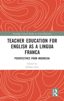 Teacher Education for English as a Lingua Franca : Perspectives from Indonesia, Hardback Book