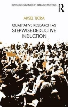 Qualitative Research as Stepwise-Deductive Induction, Paperback / softback Book
