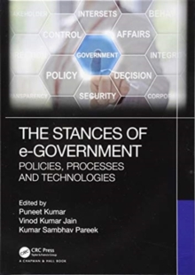 The Stances of e-Government : Policies, Processes and Technologies, Hardback Book