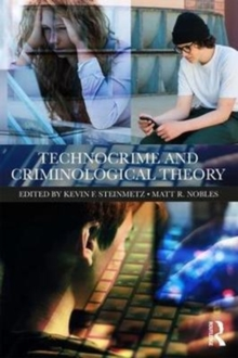 Technocrime and Criminological Theory, Paperback / softback Book