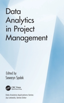 Data Analytics in Project Management, Hardback Book