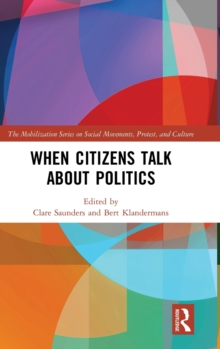 When Citizens Talk About Politics, Hardback Book
