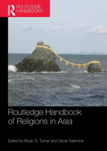 Routledge Handbook of Religions in Asia, Paperback / softback Book