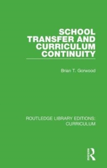 School Transfer and Curriculum Continuity, Hardback Book