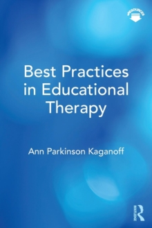 Best Practices in Educational Therapy, Paperback / softback Book