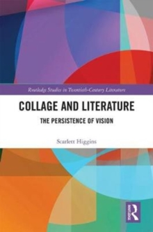 Collage and Literature : The Persistence of Vision, Hardback Book