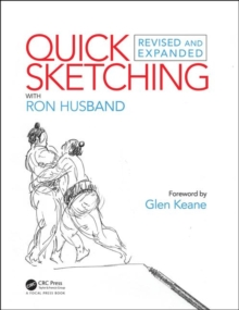 Quick Sketching with Ron Husband : Revised and Expanded, Paperback / softback Book