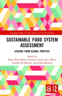 Sustainable Food System Assessment (Open Access) : Lessons from Global Practice, Hardback Book