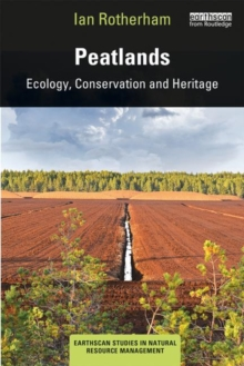 Peatlands : Ecology, Conservation and Heritage, Paperback / softback Book