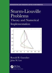 Sturm-Liouville Problems : Theory and Numerical Implementation, Hardback Book