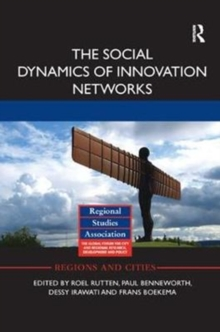 The Social Dynamics of Innovation Networks, Paperback / softback Book