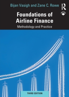 Foundations of Airline Finance : Methodology and Practice, Paperback / softback Book