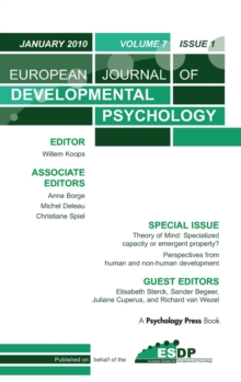Theory of Mind: Specialized Capacity or Emergent Property? Perspectives from Non-human and Human Development : A Special Issue of the European Journal of Developmental Psychology, Hardback Book