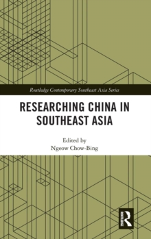 Researching China in Southeast Asia, Hardback Book