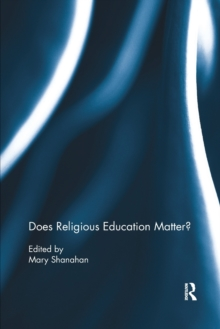 Does Religious Education Matter?, Paperback / softback Book