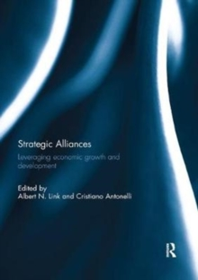 Strategic Alliances : Leveraging Economic Growth and Development, Paperback / softback Book