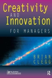 Creativity and Innovation for Managers, Hardback Book