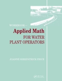 Applied Math for Water Plant Operators - Workbook, Hardback Book