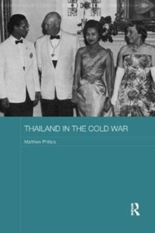 Thailand in the Cold War, Paperback / softback Book