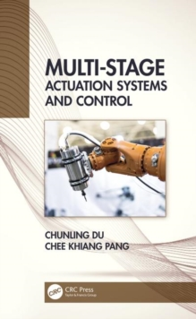Multi-Stage Actuation Systems and Control, Hardback Book