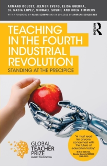 Teaching in the Fourth Industrial Revolution : Standing at the Precipice, Paperback / softback Book
