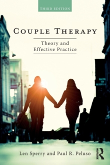 Couple Therapy : Theory and Effective Practice, Paperback / softback Book