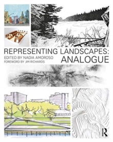Representing Landscapes : Analogue, Paperback / softback Book