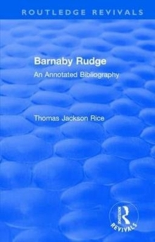 : Barnaby Rudge (1987 ) : An Annotated Bibliography, Hardback Book