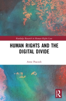 Human Rights and the Digital Divide, Hardback Book