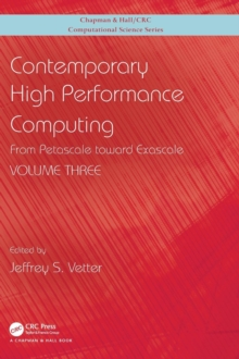 Contemporary High Performance Computing : From Petascale toward Exascale, Volume 3, Hardback Book