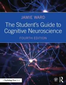 The Student's Guide to Cognitive Neuroscience, Paperback / softback Book