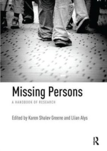 Missing Persons : A handbook of research, Paperback Book